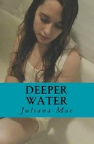 Boek cover Deeper Water van Juliana Mae