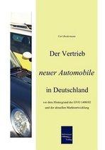Der Vertrieb Neuer Automobile in Deutschland