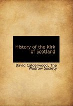 The History of the Kirk of Scotland
