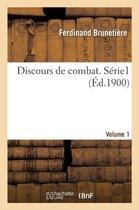 Discours de combat. Serie 1