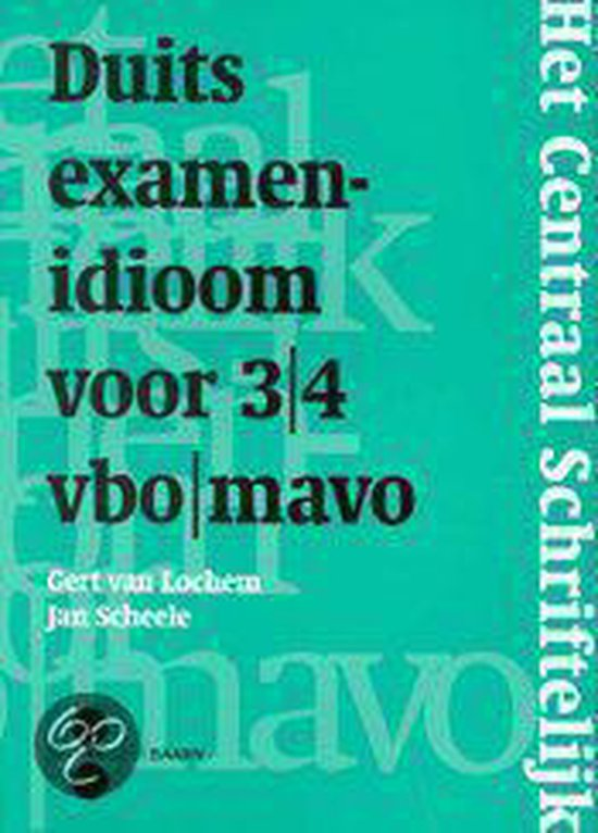 CENTRAAL SCHRIFTELIJK DUITS EXAMEN 3/4 VM DR 1 - G. van Lochem |