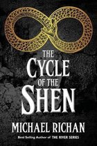 The Cycle of the Shen