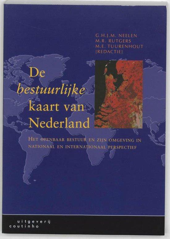 De Bestuurlijke Kaart Van Nederland - G. Neelen  