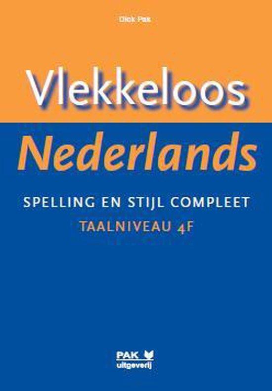 Vlekkeloos Nederlands / taalniveau 4F - Dick Pak   Fthsonline.com