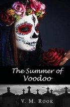 The Summer of Voodoo