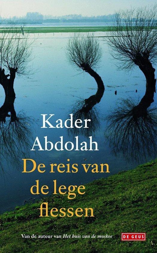 De reis van de lege flessen - Kader Abdolah |