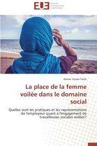 La Place de la Femme Voil�e Dans Le Domaine Social