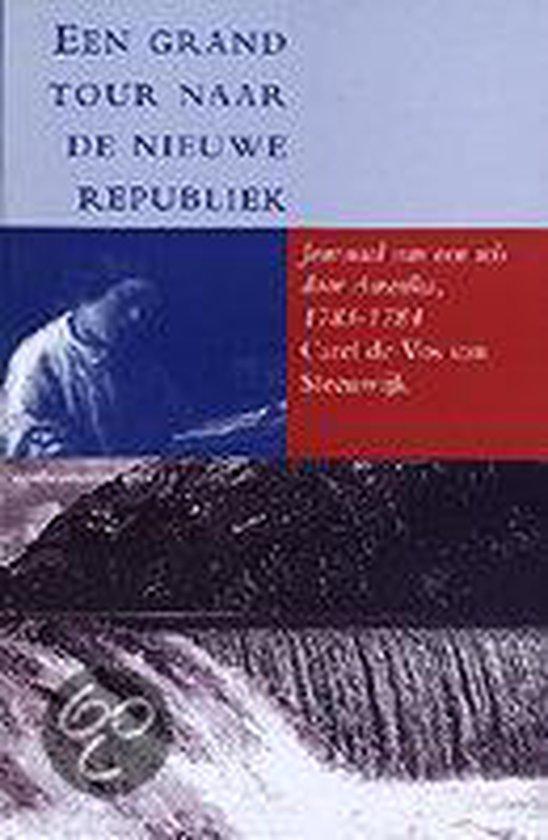 Egodocumenten 18 - Een grand tour naar de nieuwe republiek - C. de Vos van Steenwijk |
