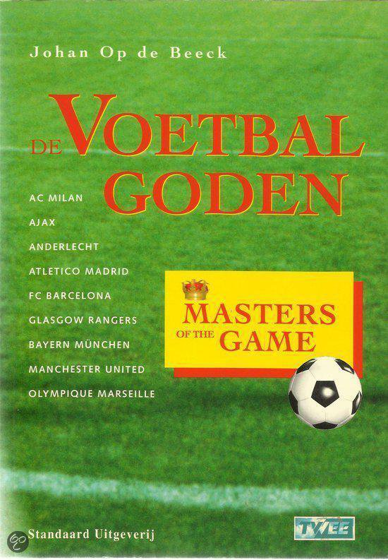 Masters of the game de voetba - Jos Liefrink |