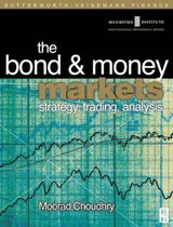 Bond and Money Markets: Strategy, Trading, Analysis