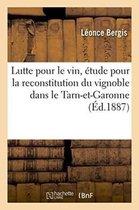 Lutte pour le vin, etude pour la reconstitution du vignoble dans le departement de Tarn-et-Garonne