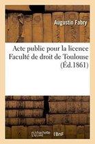 Acte public pour la licence Faculte de droit de Toulouse
