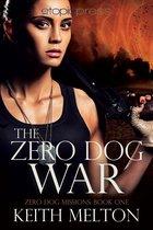 The Zero Dog War