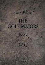 Alun Evans' the Golf Majors Book, 2017