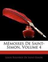 Memoires de Saint-Simon, Volume 4