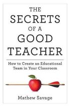 The Secrets of a Good Teacher