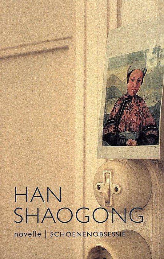 Schoenenobsessie - Han Shaogong |
