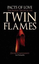 The Sacred Truth of the Twin Flames