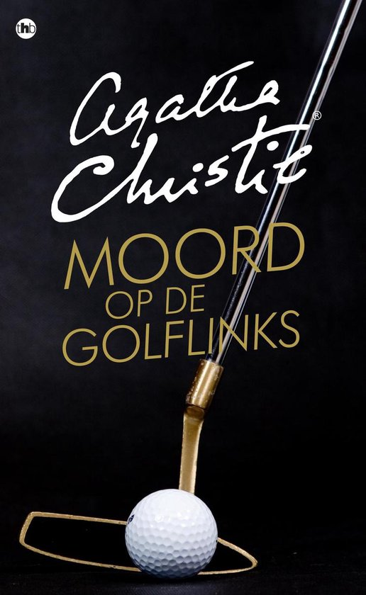 Poirot 2 - Moord op de golflinks - Agatha Christie |