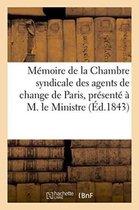 Memoire de la Chambre syndicale des agents de change de Paris, negociation des effets publics