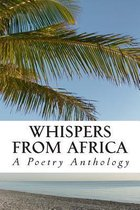Whispers from Africa