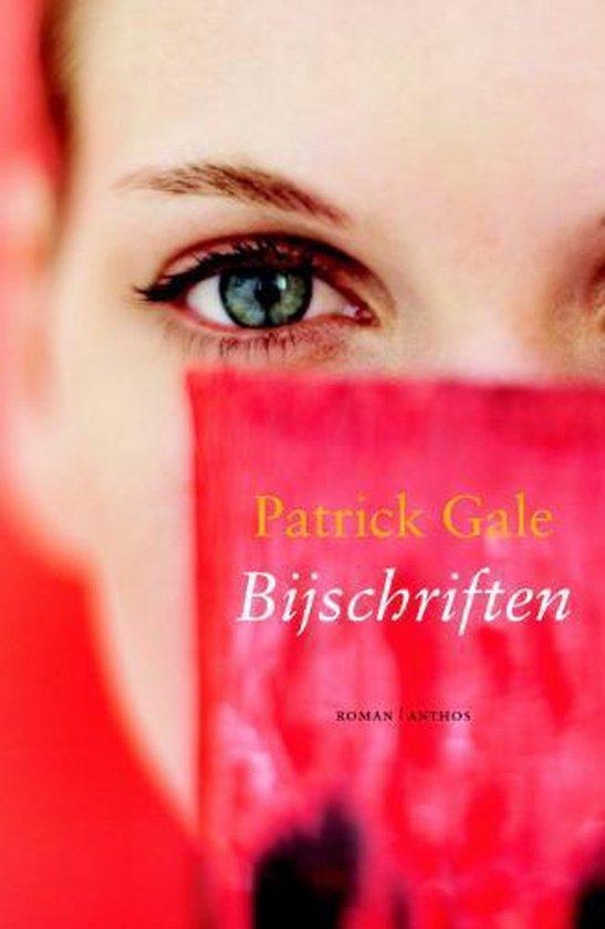 Bijschriften - Patrick Gale   Fthsonline.com