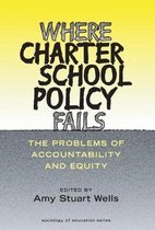 Where Charter School Policy Fails