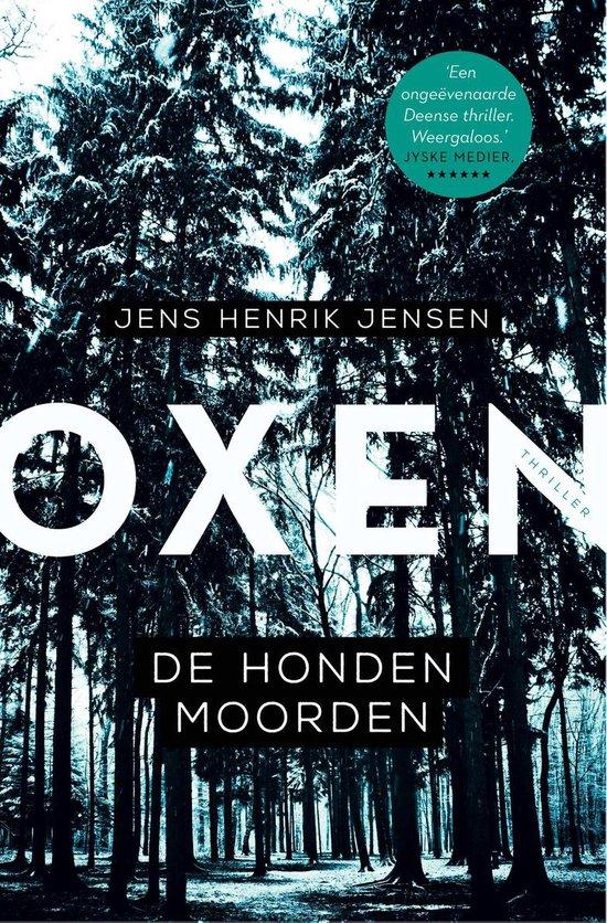 Oxen 1 - De hondenmoorden - Jens Henrik Jensen |