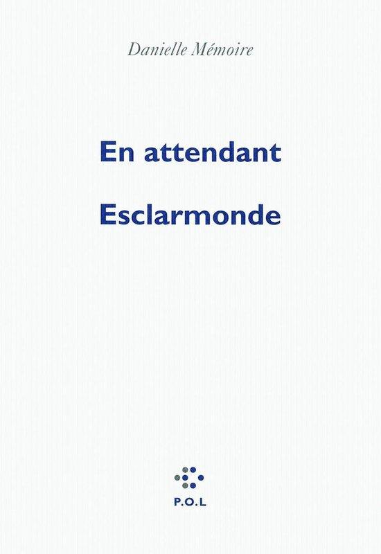 Omslag van En attendant Esclarmonde