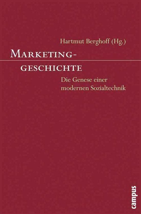 Boek cover Marketinggeschichte van Hartmut Berghoff (Onbekend)