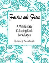 Faeries and Flora