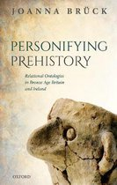Personifying Prehistory
