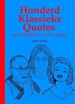 Honderd Klassieke Quotes – met anekdotes en wist-u-datjes