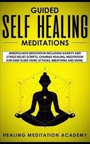 Guided Self Healing Meditations