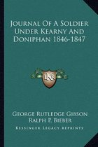 Journal of a Soldier Under Kearny and Doniphan 1846-1847