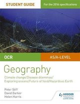 OCR A Level Geography Student Guide 3: Geographical Debates