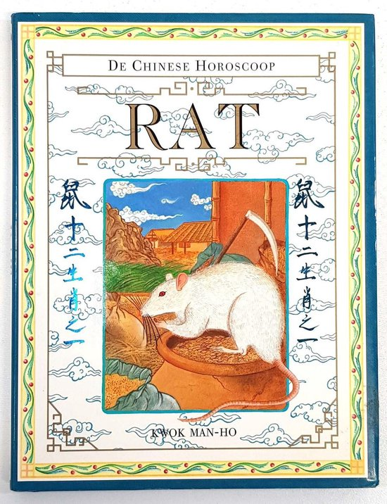 Rat De Chinese horoscoop - Kwok Man-Ho pdf epub