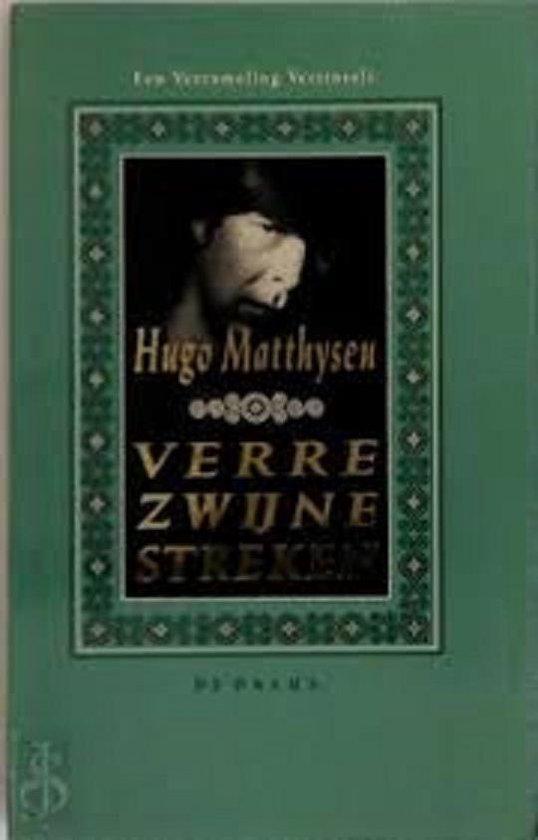 Verre zwijnestreken - Hugo Matthysen | Fthsonline.com