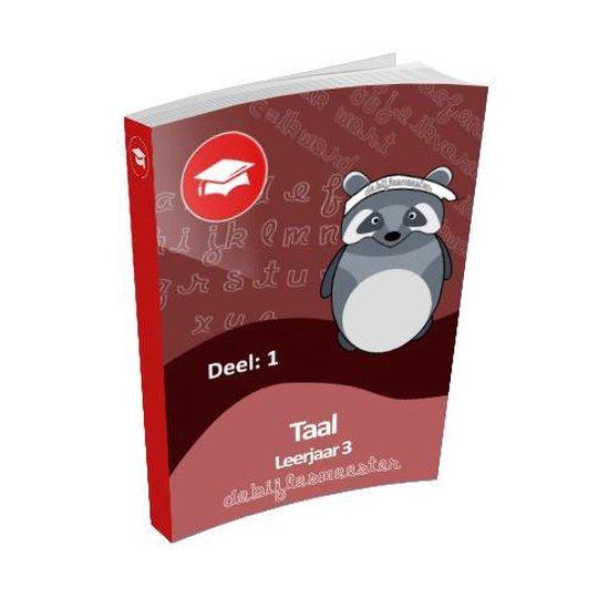Oefenboek Leerjaar 3 Taal - Deel 1 - De Bijlesmeester |