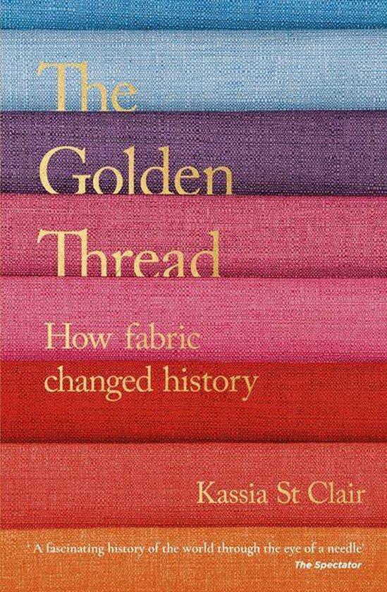 Boek cover The Golden Thread van Kassia St Clair (Onbekend)