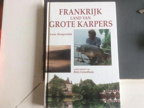 FRANKRIJK, LAND GR.KARPERS - Hoogendijk Leon |