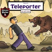 Diary of a Teleporter