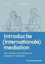 Studieboeken bestuur en beleid  -   Introductie (internationale) mediation