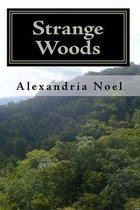 Strange Woods