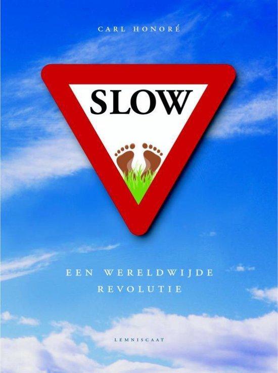 Slow - Carl Honore |