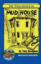 The Mud House Mystery