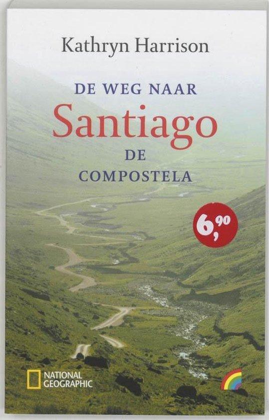 Rainbow pocketboeken 827 - Weg naar Santiago de Compostela - Kathryn Harrison |