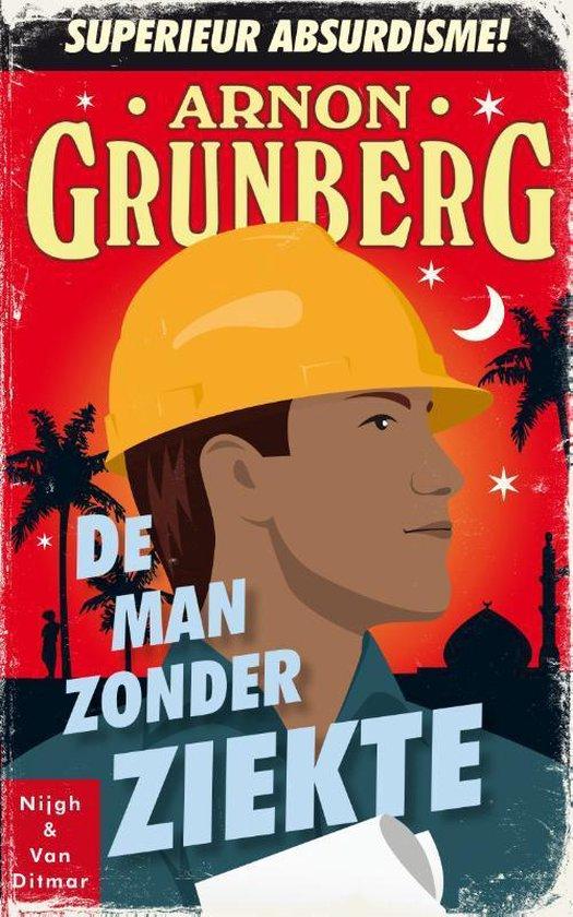 Boek cover De man zonder ziekte van Arnon Grunberg (Paperback)