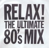 Relax: Ultimate 80's Mix