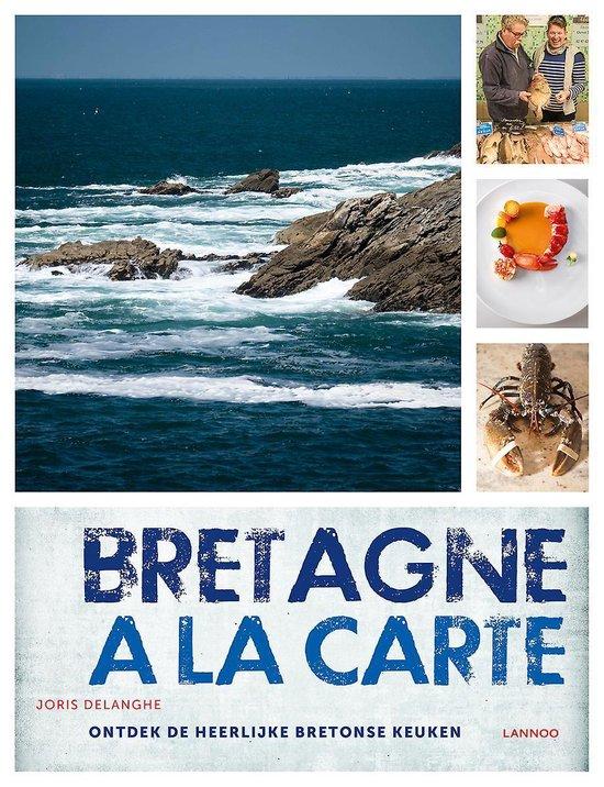 Bretagne à la carte - Joris Delanghe |